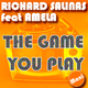 Richard Salinas Feat Amela The Game You Play