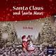 Richi Nagy - Santa Claus und Santa Maus