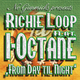 Richie Loop feat. I-Octane From Day Til Night