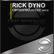 Rick Dyno Censored(Jaydee's Remix)