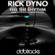 Rick Dyno Feel the Rhythm(Radio Edit By Basstaxx & Melvin Jakobs)