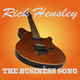 Rick Hensley The Business Song