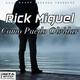 Rick Miguel Como Puedo Olvidar