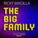 Ricky Magilla The Big Family