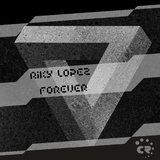 Forever by Riky Lopez mp3 download
