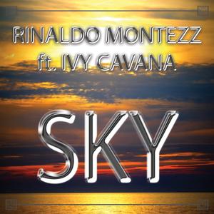 Rinaldo Montezz feat. Ivy Cavana - Sky (Dmn Records)