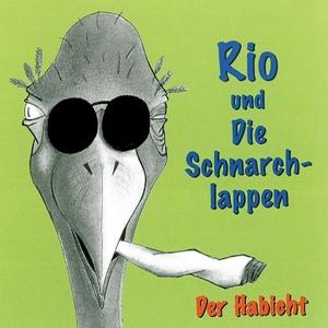 Rio Und Die Schnarchlappen - Der Habicht (Runge-Music)