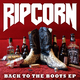 Ripcorn Back to the Boots EP