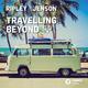 Ripley & Jenson Travelling Beyond - EP