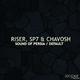 Riser, SP7 & Chavosh Default / Sound of Persia