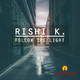 Rishi K. Follow the Light