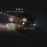 Lost in Translation by Rishi K. mp3 download