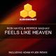 Rob Hayes & Pepper Mashay Feels Like Heaven