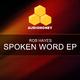 Rob Hayes Spoken Word EP