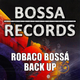 Robaco Bossá Back Up