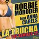 Robbie Moroder Feat Anna Carels La Trucha (The Remixes 2)