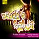 Robbie Moroder feat Henry Mendez Subete La Falda