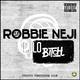 Robbie Neji Hello Bitch