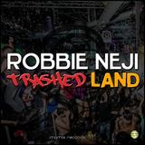 Trashed Land by Robbie Neji mp3 download