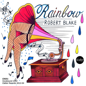 Robert Blake - Rainbow (Clatter Records)