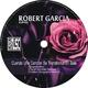 Robert Garcia Cuando Una Cancion Se Transforma En Bala