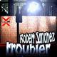Robert Sanchez Troubler