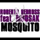 Roberto Bedross & Moosak Mosquito