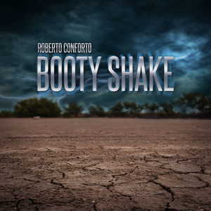 Roberto Conforto - Booty Shake (Groove Banger Records)