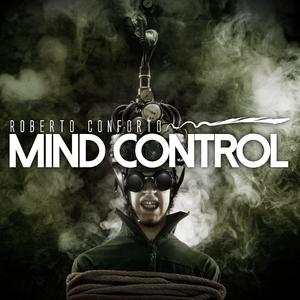 Roberto Conforto - Mind Control (Groove Banger Records)