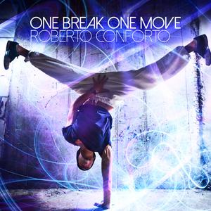 Roberto Conforto - One Break One Move (Groove Banger Records)