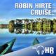 Robin Hirte Cruise