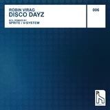 Disco Dayz by Robin Virag mp3 download