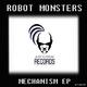 Robot Monsters Mechanism