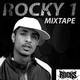 Rocks Rocky 1 Mixtape