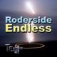 Roderside Endless