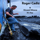 Roger Cadiz & Vincent Vilouca - It's You