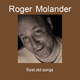 Roger Molander Best Old Songs