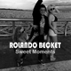 Rolando Becket Sweet Moments