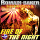 Romain Baker Feat. Samantha S. Fire of the Night - Close To You