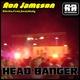 Ron Jameson Head Banger