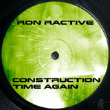Construction Time Again by Ron Ractive mp3 download