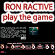 Ron Ractive Play the Game