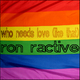Ron Ractive Who Needs Love (Like That)
