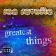 Ron Ravolta Greatest Things