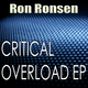 Ron Ronsen Critical Overload Ep