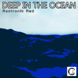 Deep in the Ocean by Rontronik Red mp3 download