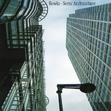 Sonic Architecture by Rowla mp3 download