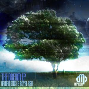 Royal Ash & Orman Bitch - The Dream EP (Contempt Music Production)