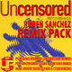 Ruben Sanchez Remix Pack