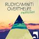 Rudy Caminiti Over the Life(Remixes)